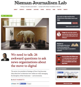 We need to talk: 26 awkward questions to ask news organizations about the move to digital